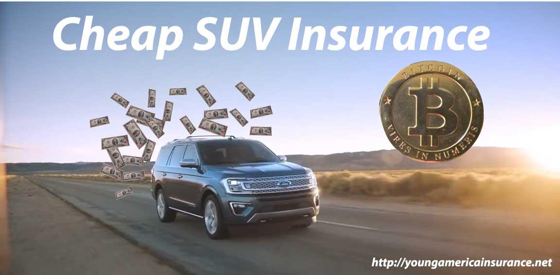 cheap suv insurance