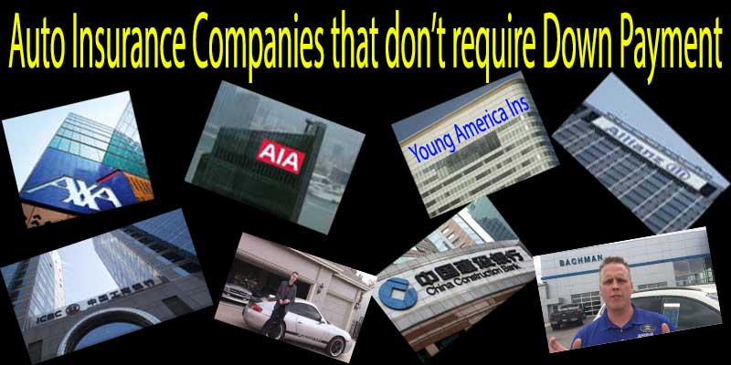 Auto Insurance Companies That-Don't Require Down Payment