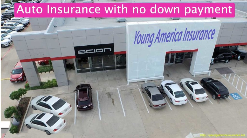 auto insurance with no down payment