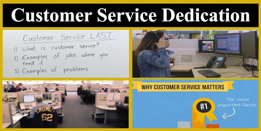 Customer Service Dedication